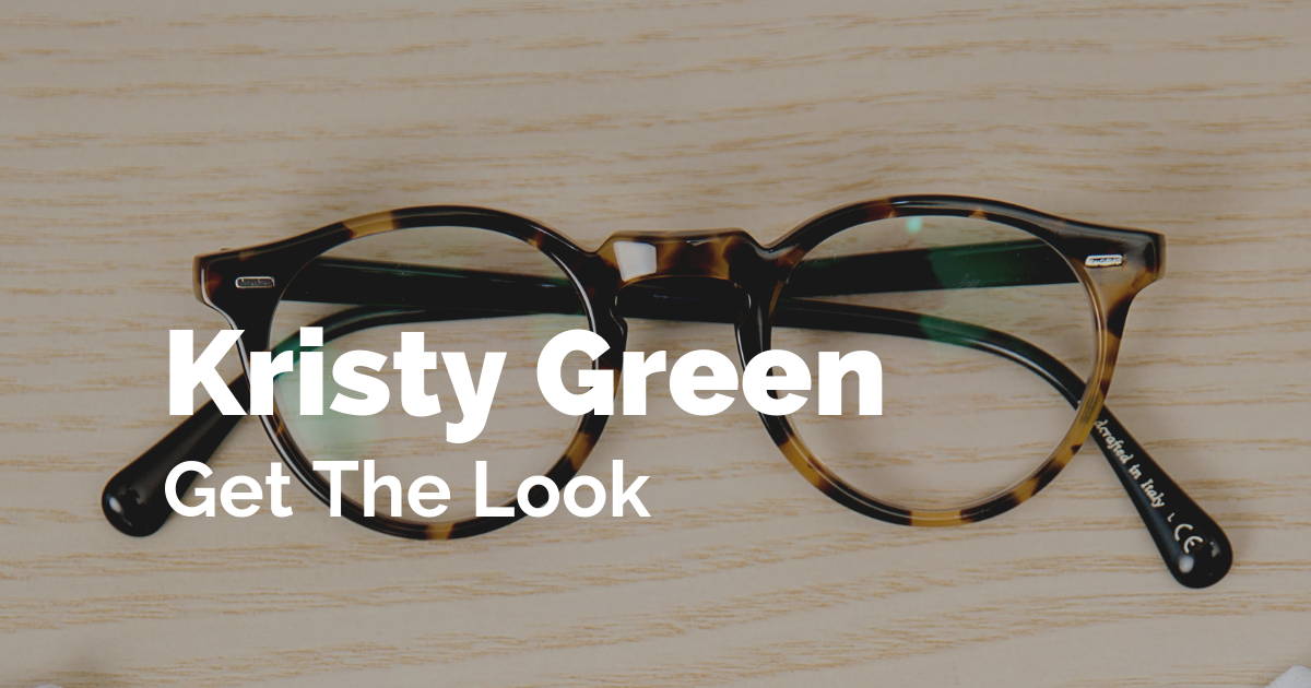 Kristy Green - Get the Look