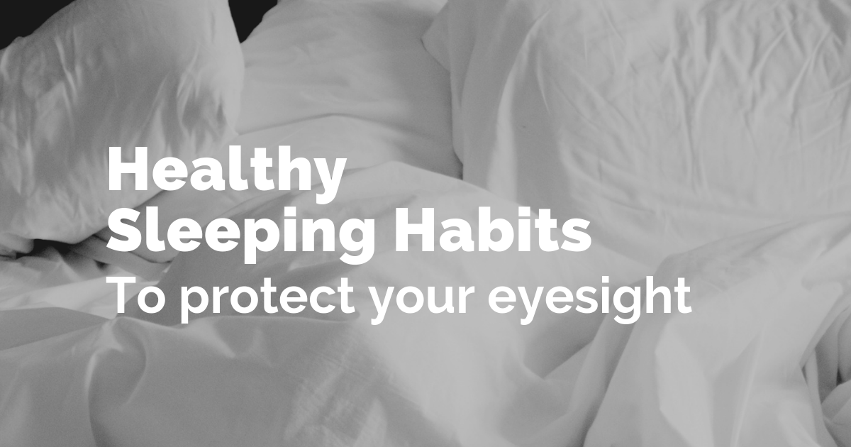 Healthy sleeping habits for your eyes
