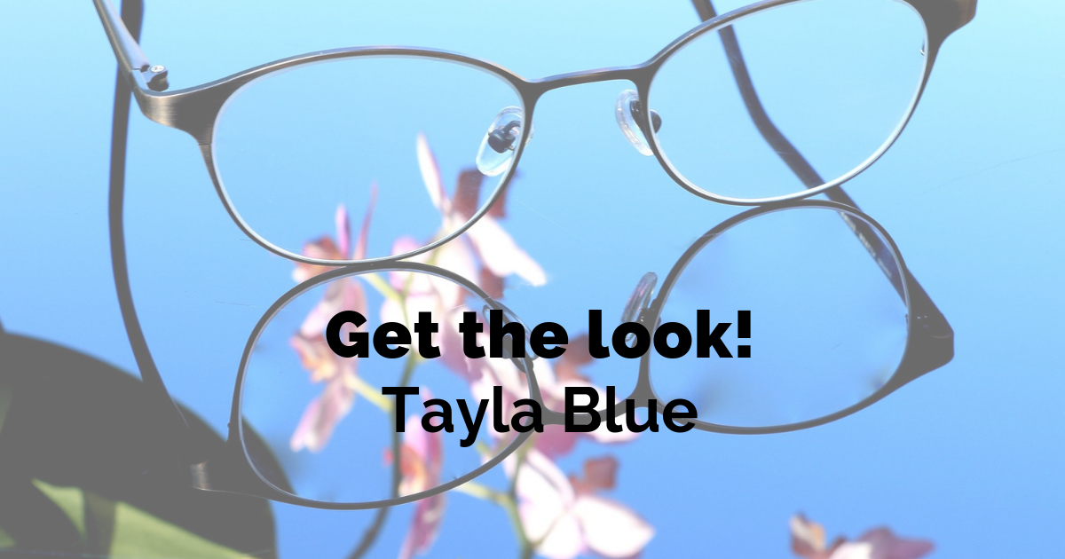 Get the look - Tayla Blue!