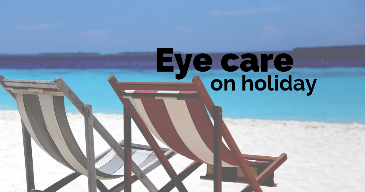 How to take care of your eyes on holiday