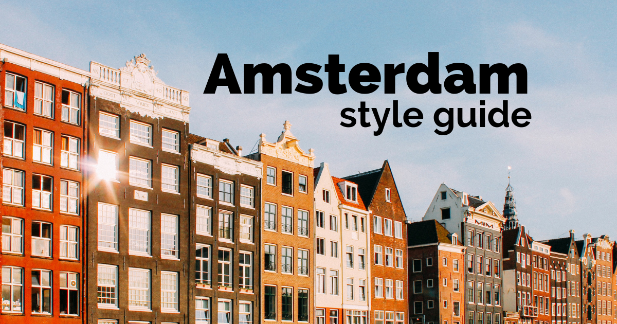 Our Amsterdam Style Guide | Arlo Wolf