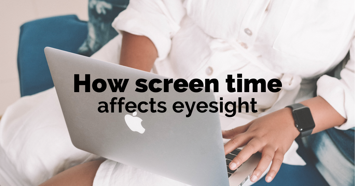 how screen time affects eyesight