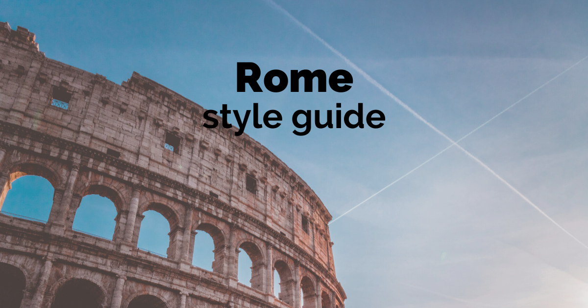 Rome style guide - what to wear