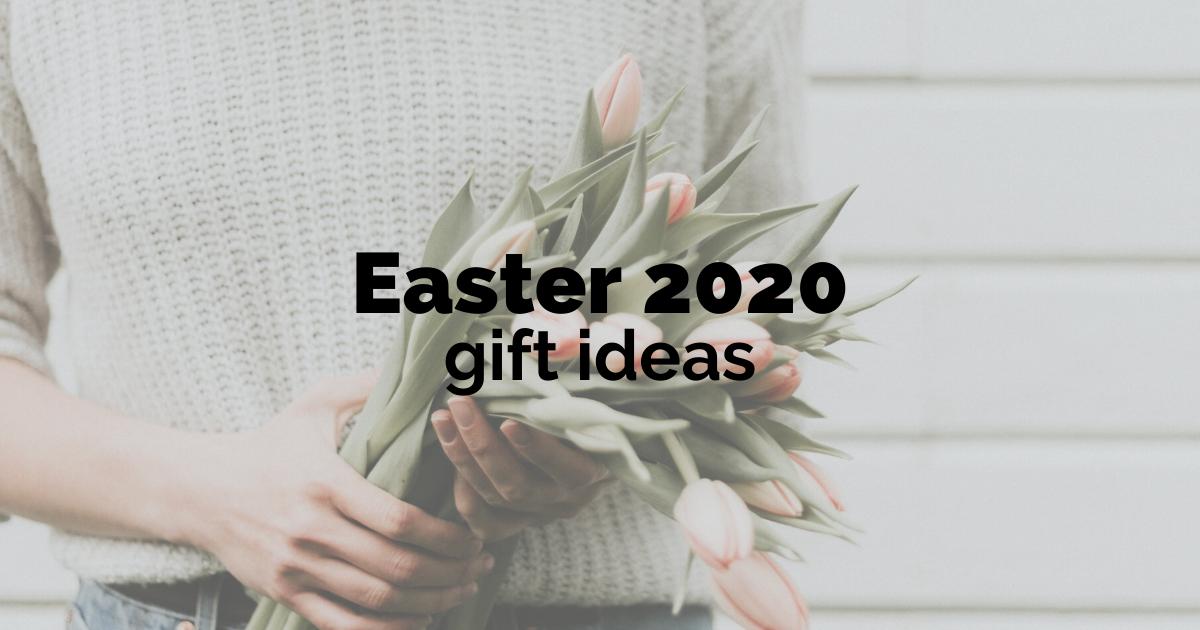 easter 2020 gift ideas