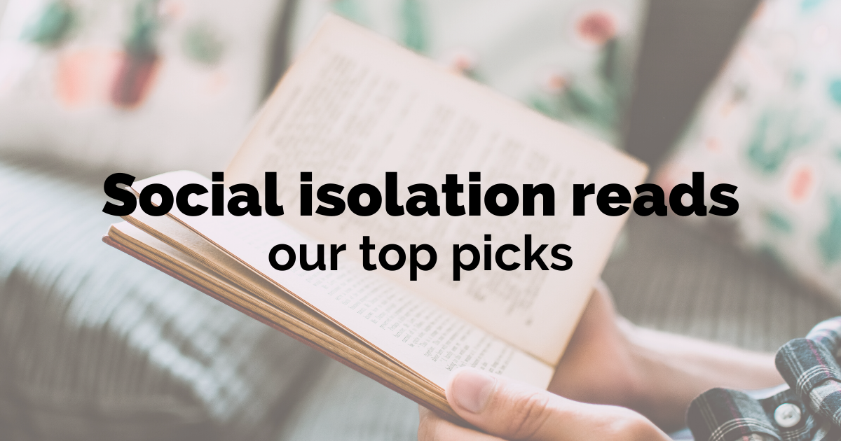 social isolation reads our top picks