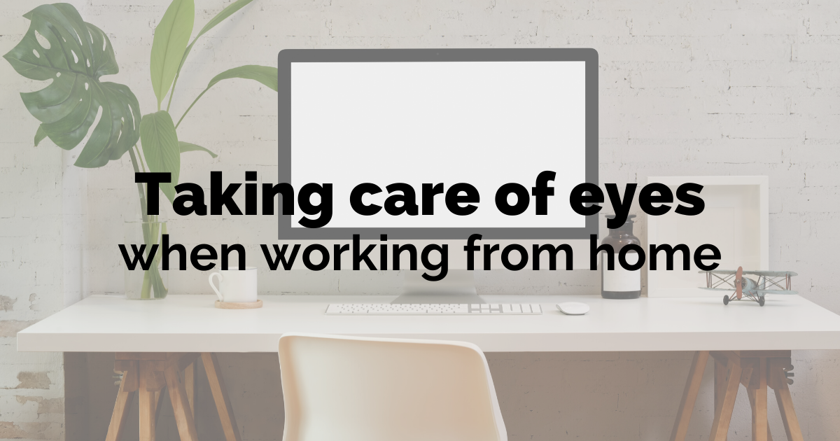 taking care of your eyes when working from home
