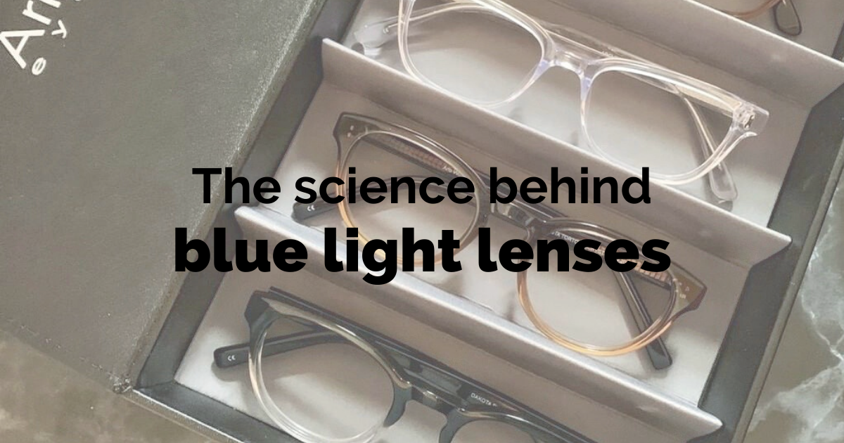 science behind blue light lenses