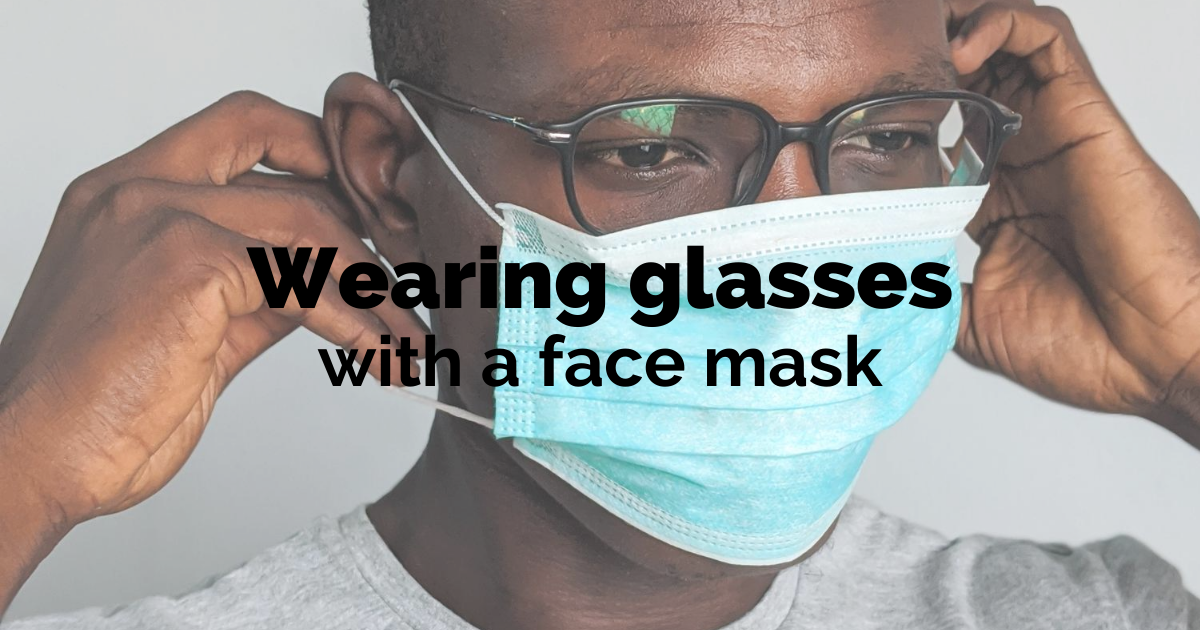 face mask fogging up glasses