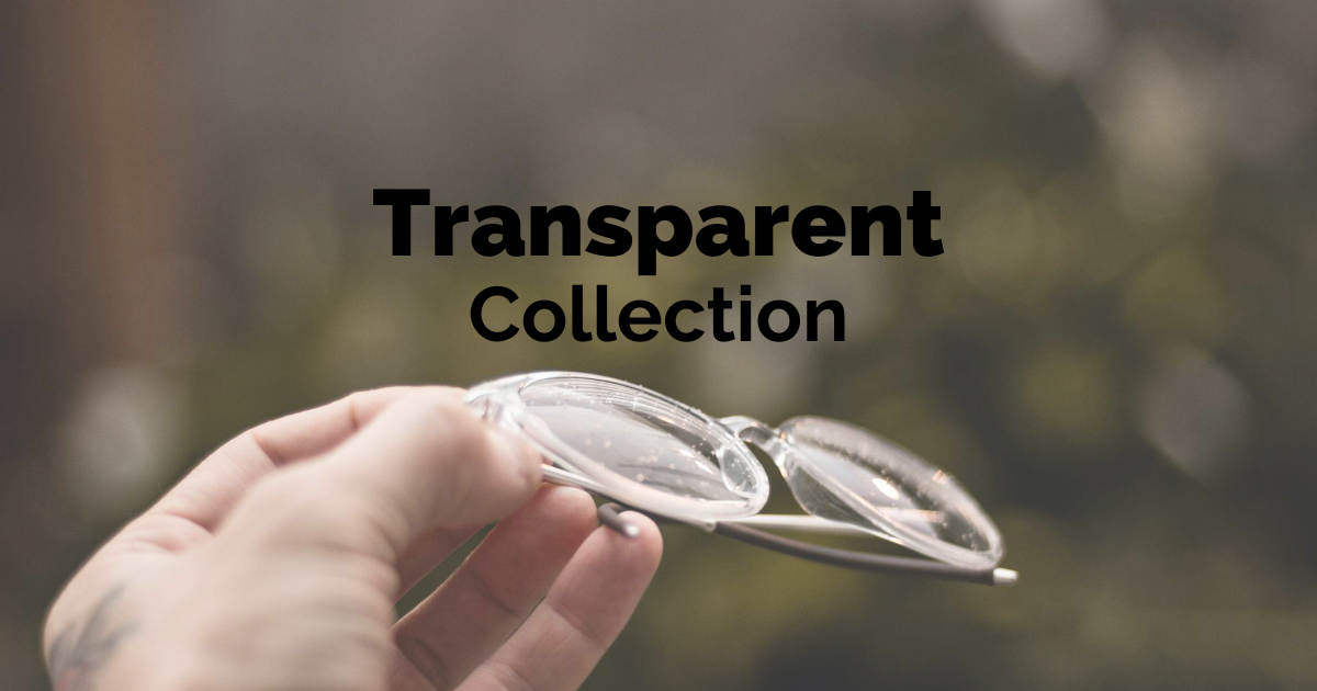 transparent glasses crystal clear vision