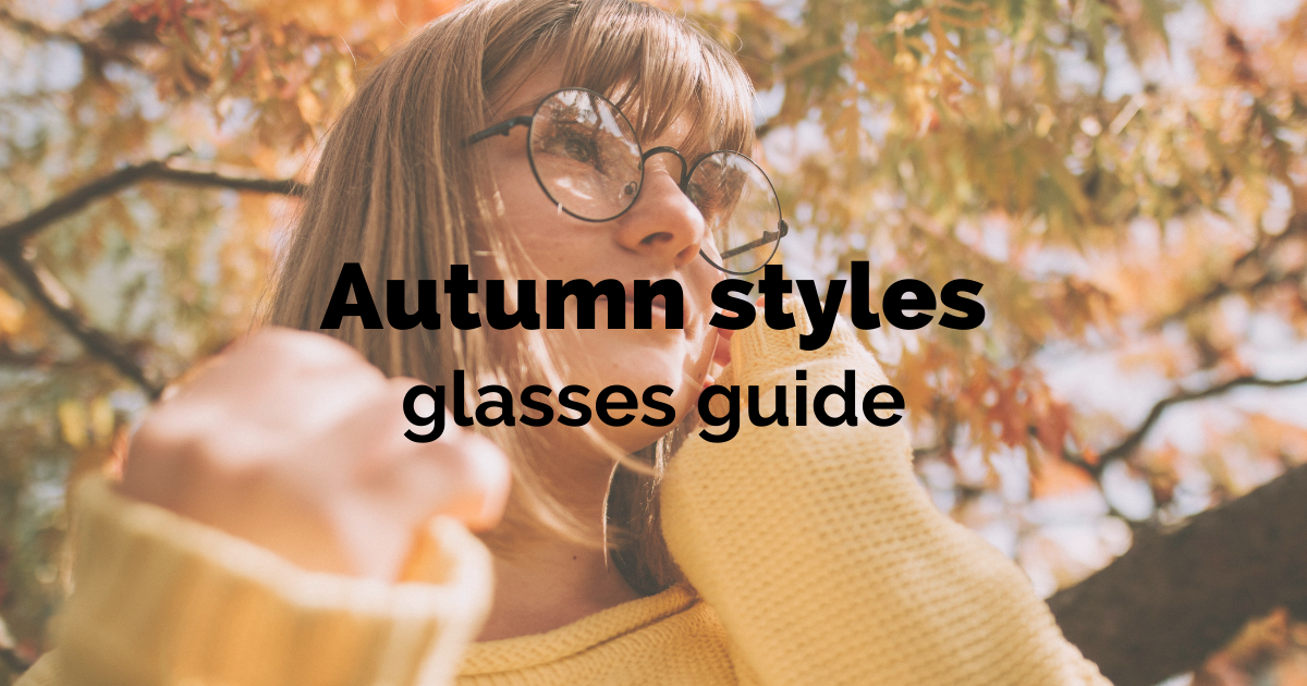 autumn style guide glasses