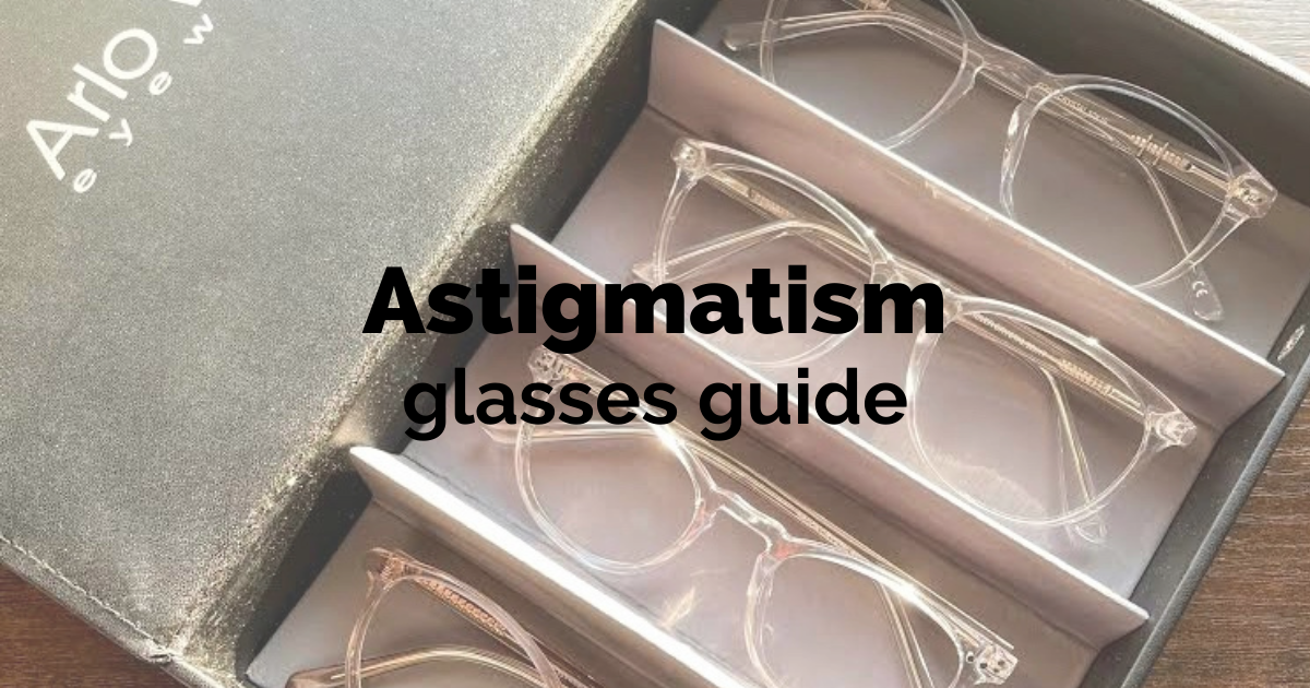 best glasses for astigmatism