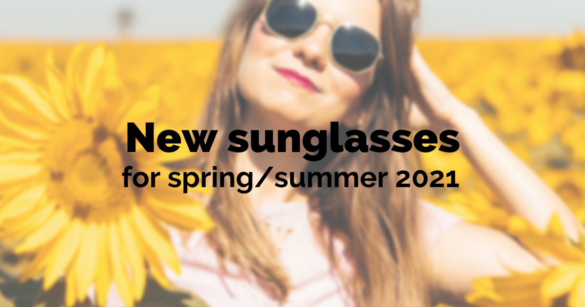 sunglasses styles for 2021 summer
