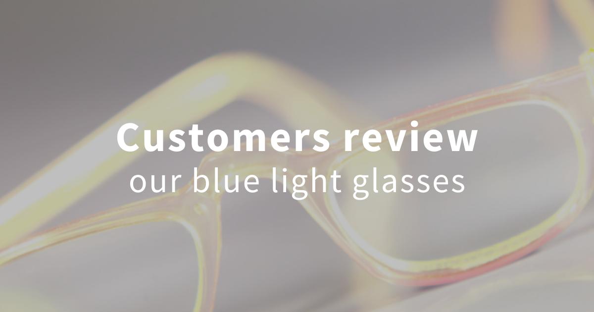 blue light glasses reviews